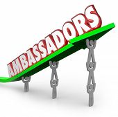 stock photo of lifted  - Ambassadors word in 3d red letters on an arrow lifted by people serving as diplomats or representatives from a company - JPG