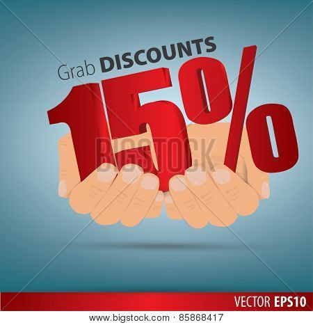 Grab Discounts. Hands Hold 15 Percent Discount. Vector Banner Discount Of 15  Percent. Eps 10