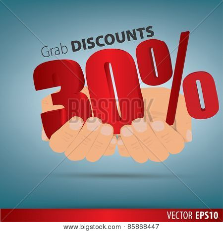 Grab Discounts. Hands Hold 30 Percent Discount. Vector Banner Discount Of 30 Percent. Eps 10