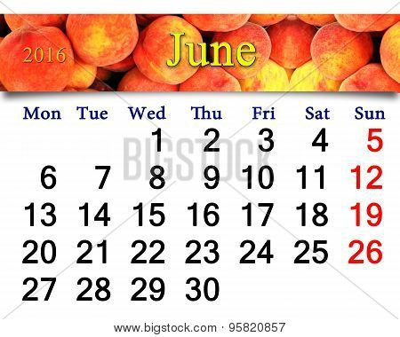Calendar For June 2016 With Bright Tasty Peaches