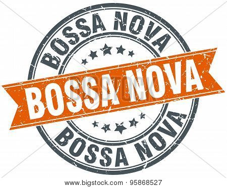 Bossa Nova Round Orange Grungy Vintage Isolated Stamp