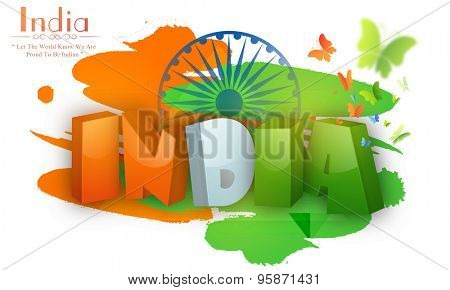 Glossy 3D tricolor text India on Ashoka Wheel and butterflies decorated background for Indian Independence Day celebration.