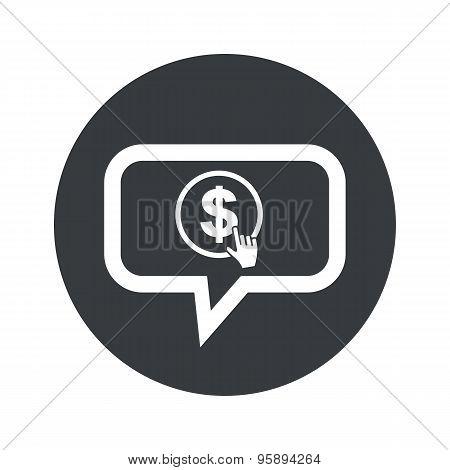 Round dollar click dialog icon