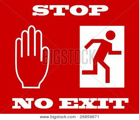 Vector illustration of stop signal, no exit