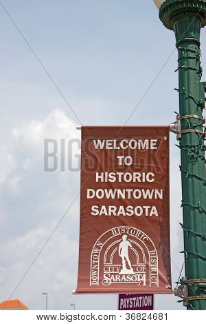 Welcome Sign For Historic Downtown Sarasota, Florida