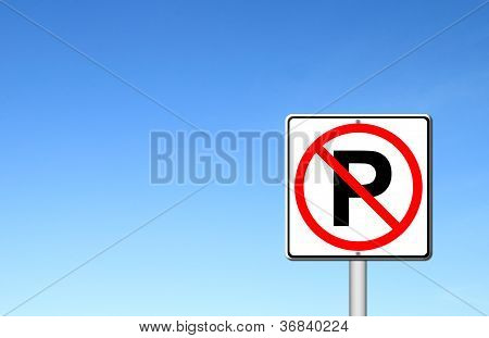 No Parking Sign Over Blue Sky