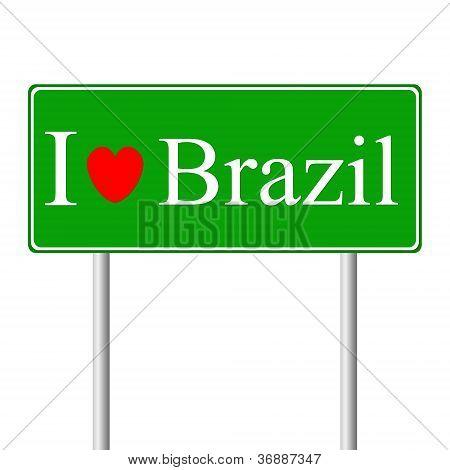 Me encanta Brasil, señal de tráfico del concepto