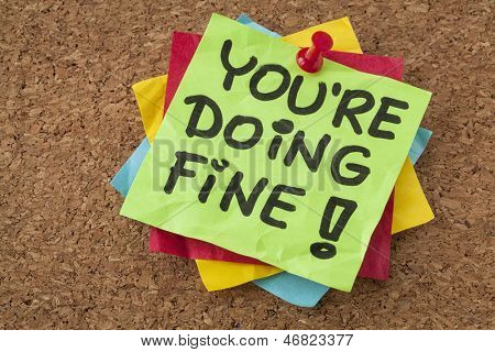 you are doing fine - self assurance reminder or compliment - handwriting on green sticky note