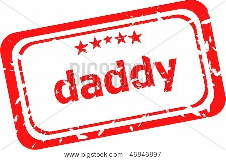 Daddy Red Rubber Stamp Over A White Background