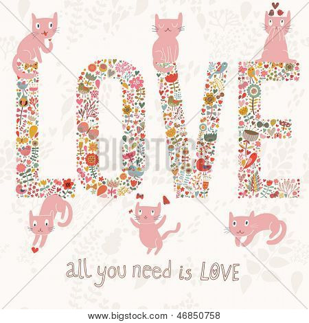 Romantic valentines day card with word love made birds, flowers, petals, hearts and twigs. Cute wedding card, save the date design background with pink cats in love.