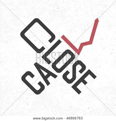 Close call phrase. Risky business concept. Raster version, vector file available in portfolio.