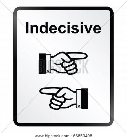 Indecisive Information Sign