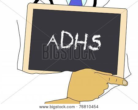 Illustration: Doctor Shows Information: Adhs