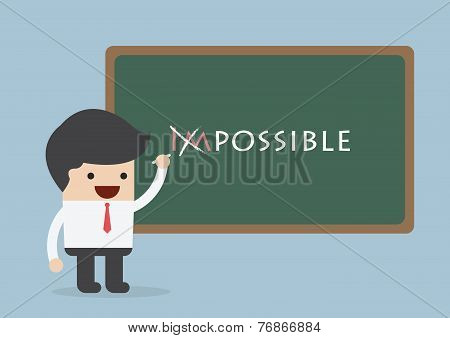 Businessman Changing The Word Impossible Into Possible, Motivation Concept