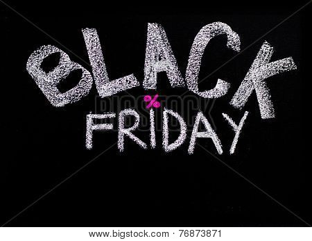 Black Friday Advertisement Handwritten With Chalk On Blackboard
