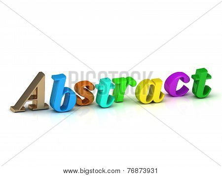 Abstract Inscription Bright Volume Letter