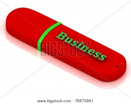 Business - Inscription On Red Usb Flash Drive