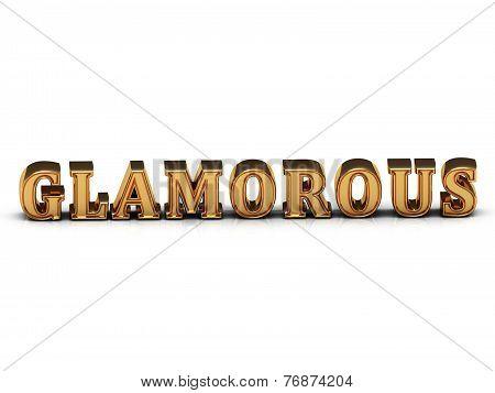 Glamorous  Inscription Large Golden Letter On White Background