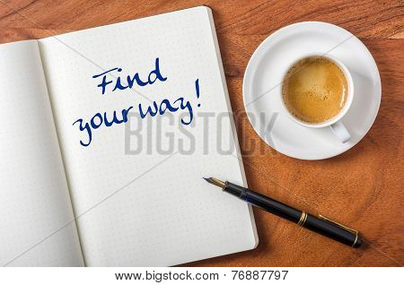 Notebook on a desk - Find your way