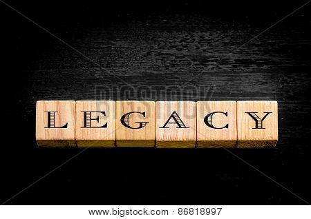 Word Legacy Isolated On Black Background