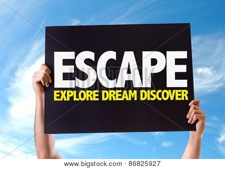 Escape Explore Dream Discover card with sky background