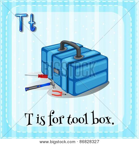 Letter T is for tool box