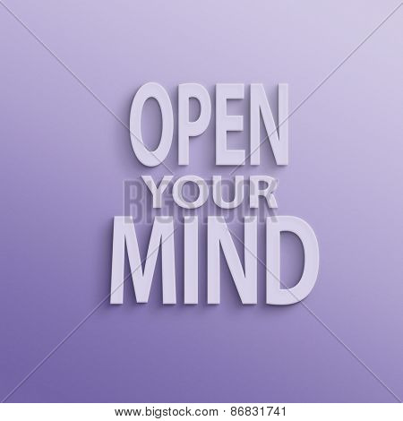 text on the wall or paper, open your mind