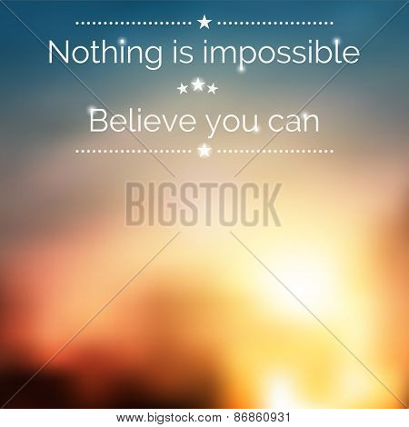 Inspirational Quote. Nature Sunrise Background With Blurred Effect