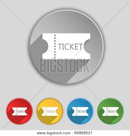 Ticket Icon Sign. Symbol On Five Flat Buttons. Vector
