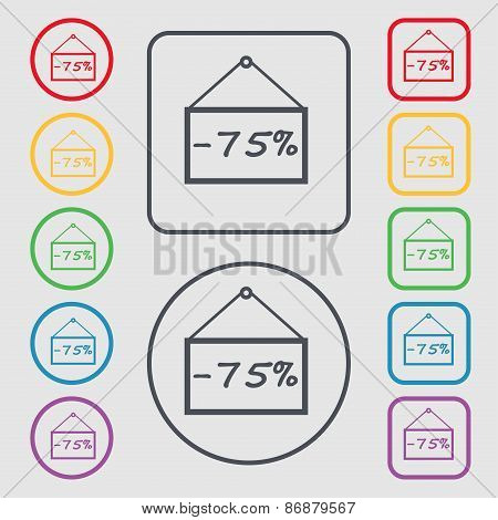 75 Discount Icon Sign. Symbol On The Round And Square Buttons With Frame. Vector