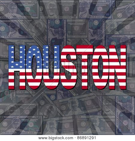 Houston flag text on dollars sunburst illustration