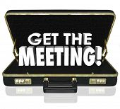 picture of propose  - Get the Meeting 3d words in a black leather briefcase to illustrate having a conference or sales call with a new client or customer and delivering a presentation - JPG
