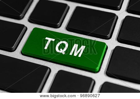 Tqm Or Total Quality Management Button On Keyboard
