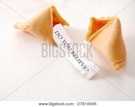 "Open Fortune Cookie with a fortune of ""Do You Believe?"""