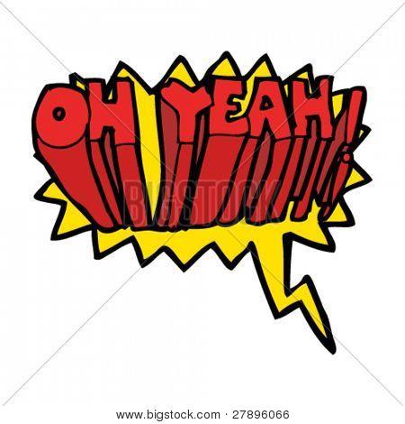 Cartoon quadrinhos gritar Oh sim!