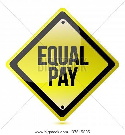 Equal Pay Yellow Street Sign Illustration