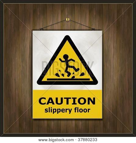 blackboard sign caution slippery floor wood