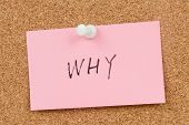 pic of query  - Why word word written on paper and pinned on cork board - JPG