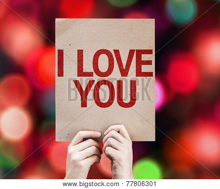 I Love You card with colorful background with defocused lights