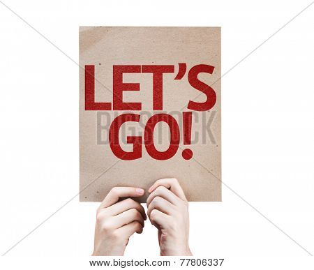 Let's Go! card isolated on white background