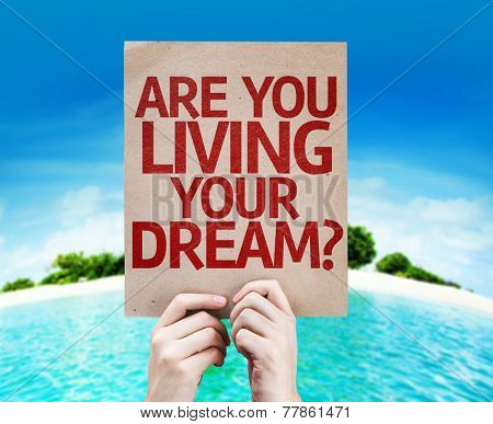Are You Living Your Dream? card with a beach on background