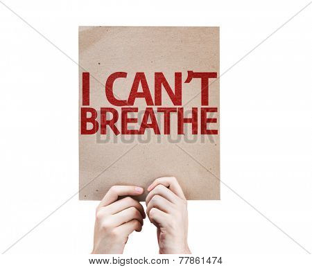 I Can't Breathe card isolated on white background
