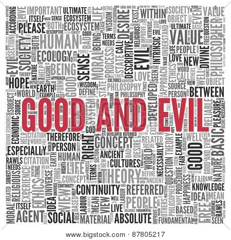 Close up GOOD AND EVIL Text at the Center of Word Tag Cloud on White Background.