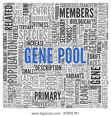 Close up GENE POOL Text at the Center of Word Tag Cloud on White Background.