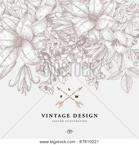 Vintage Floral Background with Engraving Flowers. Botanical Illustration with Roses, Lilies and other Flowers. Retro Graphic Style.