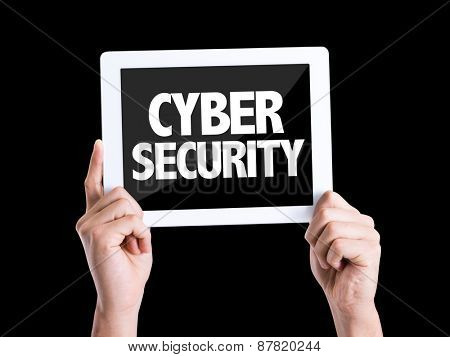 Tablet pc with text Cyber Security isolated on black background