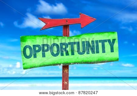 Opportunity sign with beach background