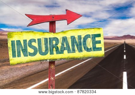 Insurance sign with road background