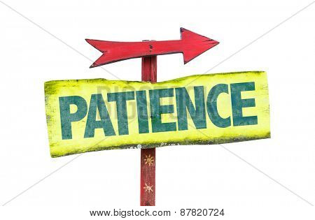 Patience sign isolated on white