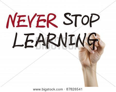 Never Stop Learning Words Written By Hand